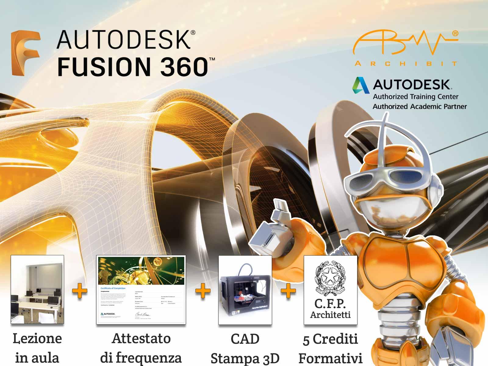 corso fusion 360 corso autodesk fusion360 archibit centro corsi autodesk roma crediti formativi per architetti